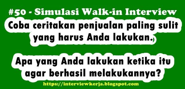 50 walk in interview tips wawancara kerja