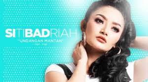 Lagu Siti Badriah - Undangan Mantan