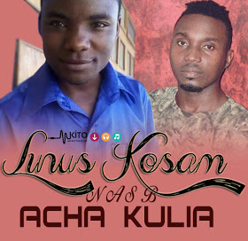 Audio | Linus Kosam ft Nas B - Acha Kulia