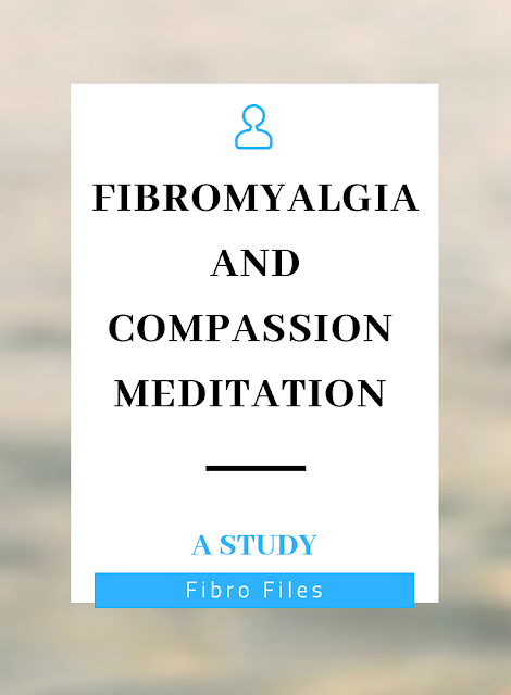 Fibromyalgia and compassion meditation study