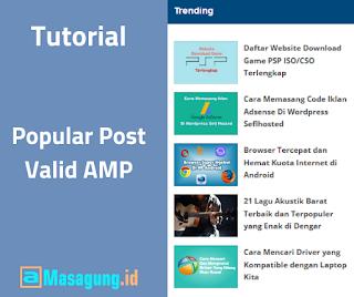 Tutorial Memasang Widget Popular Post Valid AMP untuk Pemula