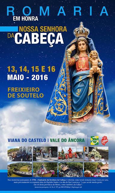 Cartaz da Romaria da Senhora da Cabeça 2016 em Freixieiro de Soutelo