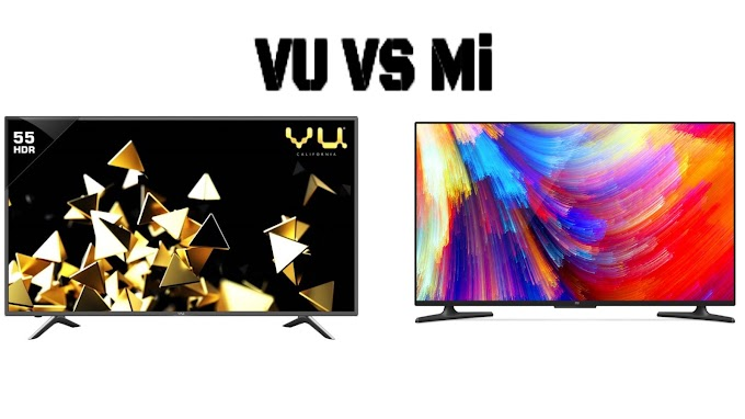 Mi 55 inch 4k TV: An Indepth Technical Review | Mi 55 inches 4k TV 4 Vs Vu 55 inches 4k TV | Which is better? | Best Budget 4k TV 2018? | Difference between Mi 55-inch 4k TV 4 And Vu 55-inch 4k TV LTDN55XT780XWAU3D_HDR