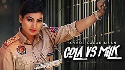 Cola VS Milk - Gagan Maan | AKS | Punjabi Songs 2017