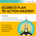 Business Plan To Action Mastery Executive Workshop Bogor