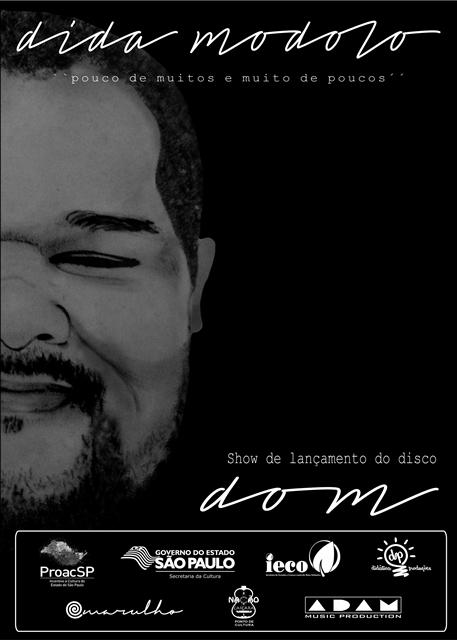 """Dida Modolo lança CD de estreia """"Dom"""" com shows no Vale do Ribeira e Baixada"""