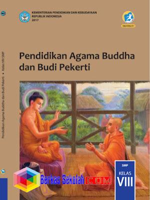 Buku Siswa SMP/MTs Pendidikan Agama Buddha dan Budi PekertiKurikulum 2013 Revisi 2017 Kelas 8