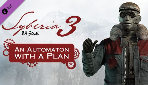 SYBERIA 3 AN AUTOMATON WITH A PLAN-RELOADED