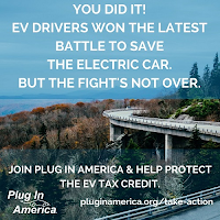 EV Drivers Won the Latest Battle to Save the Electric Car (Credit: Plug In America) Click to Enlarge.