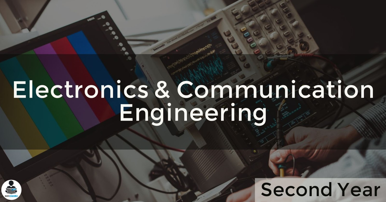 Electronics and Communication Engineering - 2nd year RGPV notes CBGS