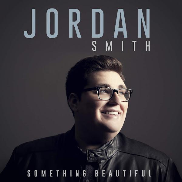 Jordan Smith - Something Beautiful Cover