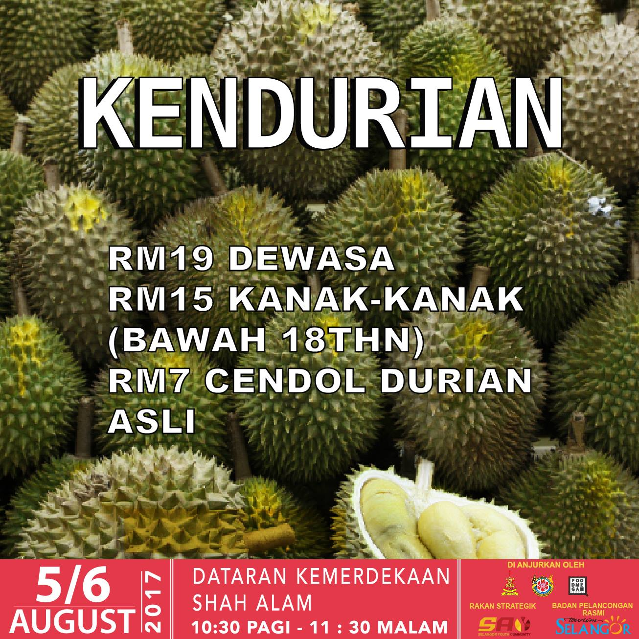 All You Can Eat Durian Buffet Price Adult Rm19 Child Rm15 Shah Cream Malam Ga 6 Alam 5 August 2017