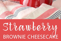Strawberry Brownie Cheesecake