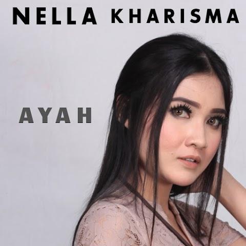 Nella Kharisma - Ayah MP3