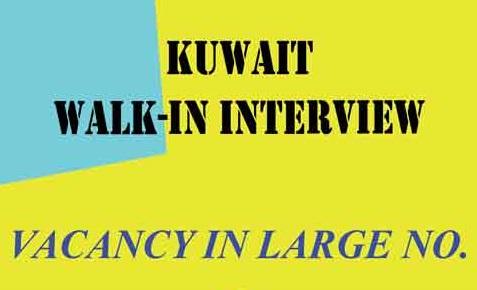 Walkin Interview for Multiple Vacancies in Kuwait | Find all