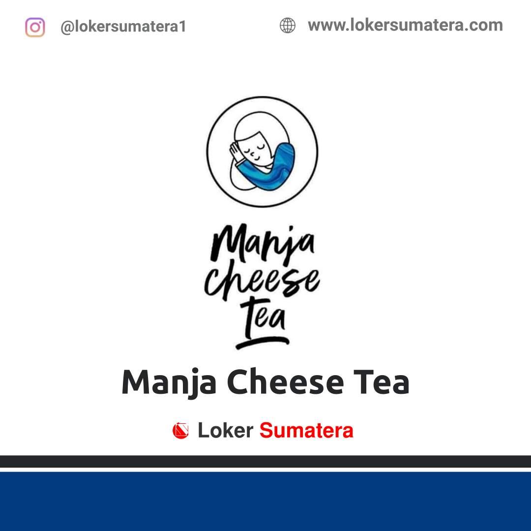 Lowongan Kerja Pematangsiantar: Manja Cheese Tea September 2020