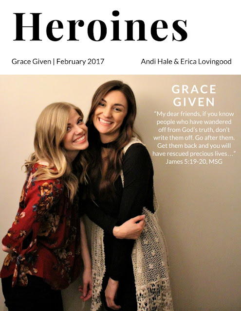 Grace Given: Heroines Volume III (Andi Hale and Erica Lovingood)