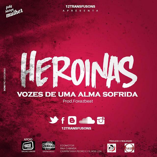 """Heroínas lança a musica """"Vozes de uma alma sofrida"""""""
