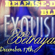 Release Day Blitz & Giveaway : Exquisite Betrayal by A.M. Hargrove
