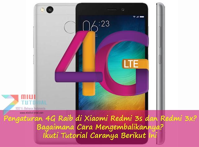 Pengaturan 4G Raib di Xiaomi Redmi 3s dan Redmi 3x? Bagaimana Cara Mengembalikannya? Ikuti Tutorial Caranya Berikut Ini