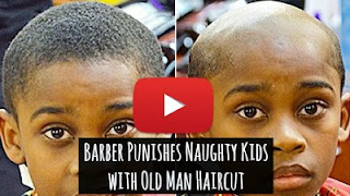 Watch this barber Rusty Fred punish naughty kids in his Georgia based salon A1 Kutz with his Benjamin Button Special aka the old man style for free to discipline naughty kids via geniushowto.blogspot.com bizarre photos and videos