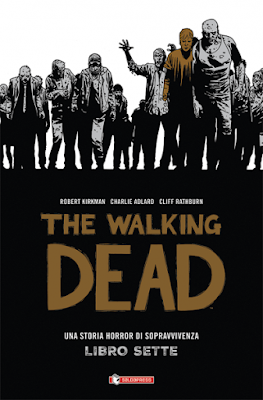 The Walking Dead - HARD COVER - Libro 7
