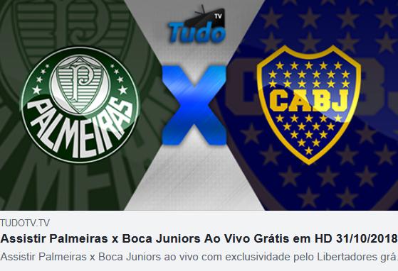 Assistir Palmeiras x Boca Juniors Ao Vivo Grátis em HD 31/10/2018 Assistir Tv online  (Tv Tudo)