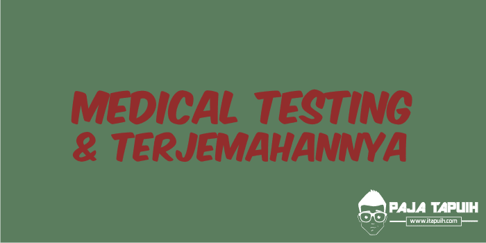 Spoof Text: Medical Testing dan Terjemahannya