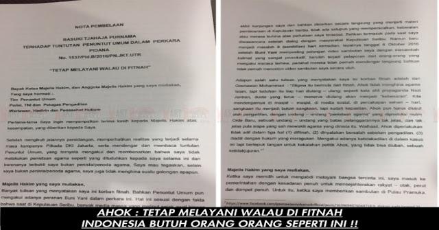 AHOK : TETAP MELAYANI WALAU DI FITNAH !!!, Nota Pembelaan Sidang Ke 21