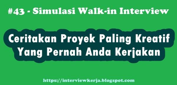 43 walk in interview cara menjawab wawancara kerja