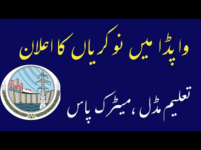 Latest New WAPDA Jobs 2019