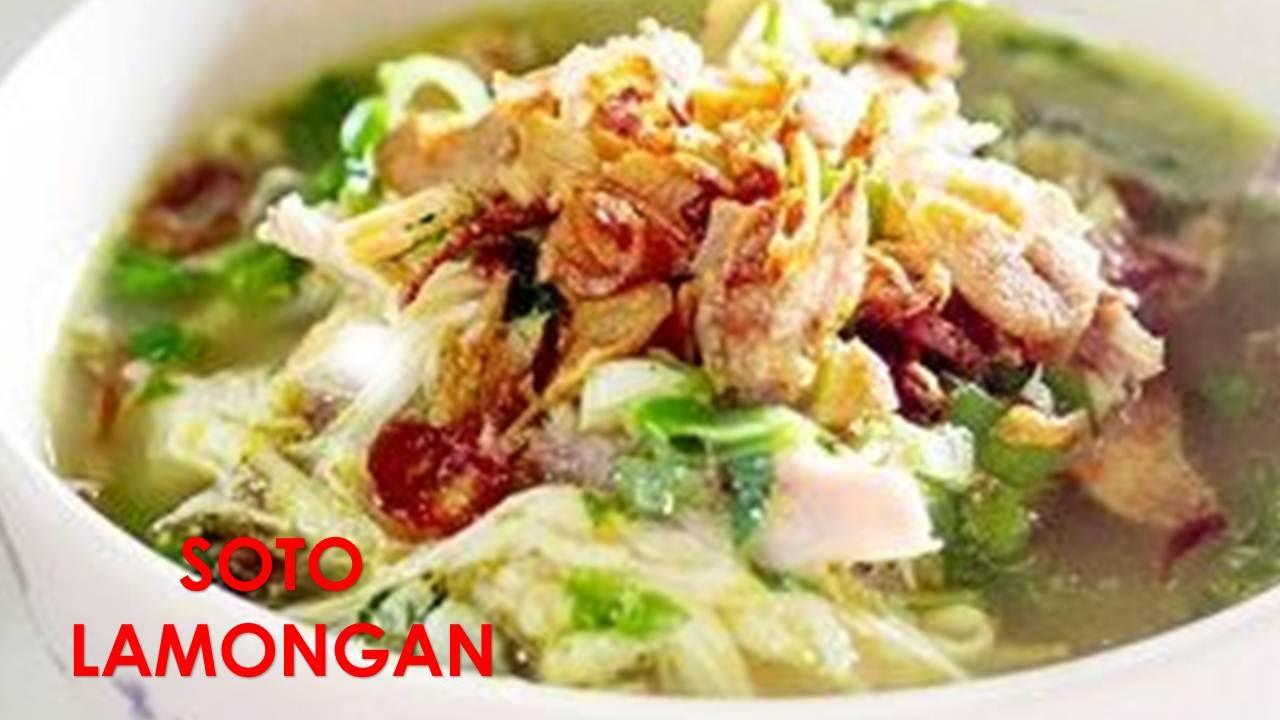 Kuliner Nusantara Resep Soto Lamongan Asli Lezat