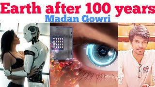 EARTH after 100 years | Tamil | Madan Gowri