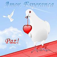 Amor, Esperança e Paz!