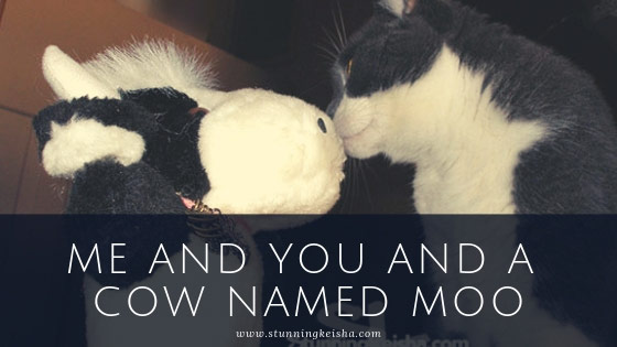 Me and You and a Cow Named Moo