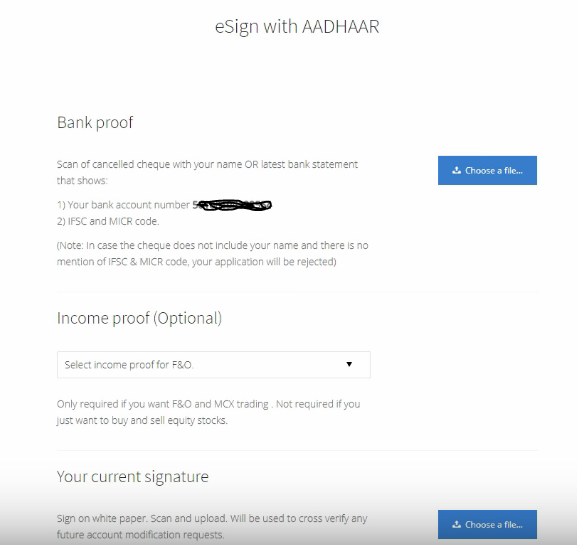 Esign AADHAR and add bank proof, income proof, your current signature