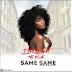 AUDIO : T Peezy Ft Mr Blue - SAME SAME | DOWNLOAD Mp3 SONG