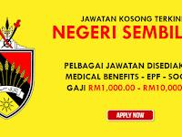 Jawatan Kosong Terkini di Negeri Sembilan - Gaji RM1,000 - RM10,000