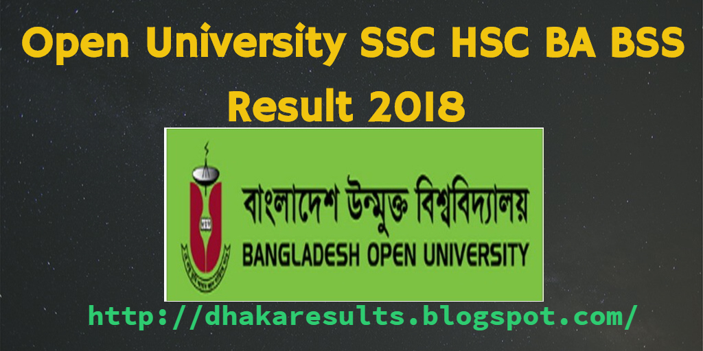 Open University SSC HSC BA BSS Result 2018