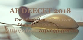 AP TTC 2018   AP DEECET 2018 : Exam date, Notification, Online Application form, Eligibility, Fee, Important dates, Syllabus, Exam pattern, How to Apply-Application form, Admission process, Answer Key