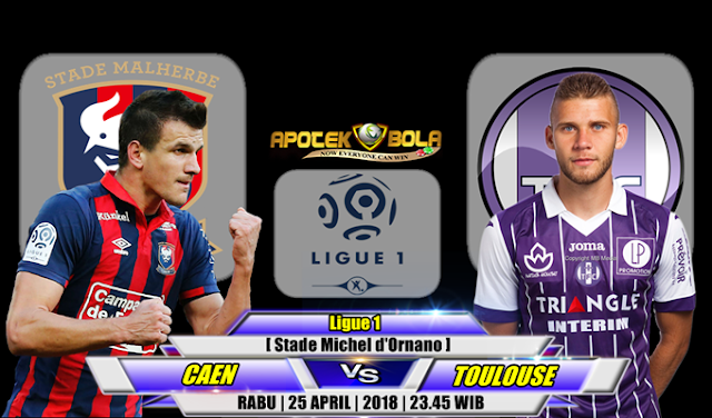 Prediksi Caen vs Toulouse 25 April 2108