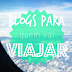 07 blogs para quem vai viajar