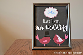 Want a wedding countdown sign? You can get this one FREE from www.abrideonabudget.com! Hang it on your desk, mantle, wall (or wherever you want) and count down to your big day!