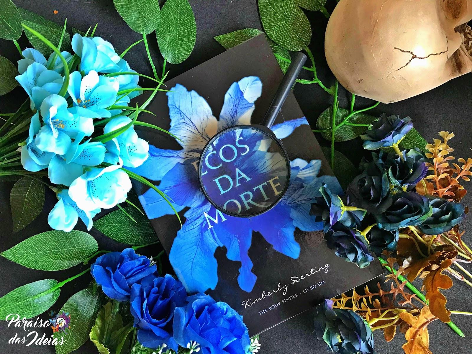 [Resenha] Ecos da Morte #01 - Kimberly Derting