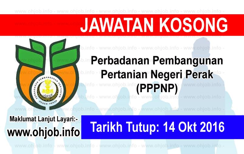Jawatan Kerja Kosong Perbadanan Pembangunan Pertanian Negeri Perak (PPPNP) logo www.ohjob.info oktober 2016