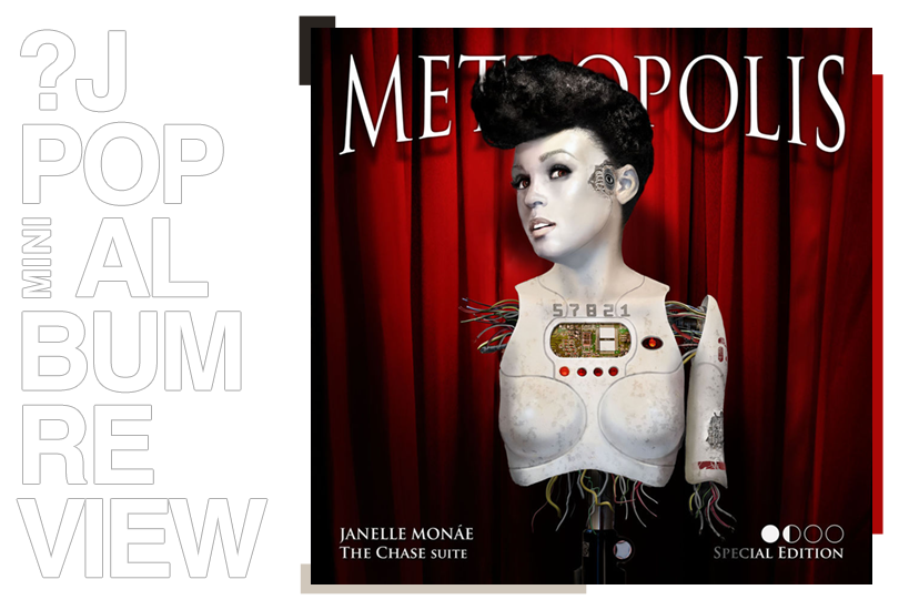 Album review: Janelle Monáe - Metropolis: The chase | Random J Pop