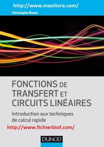 Fonctions de transfert et circuits linéaires: Introduction aux techniques de calcul rapide