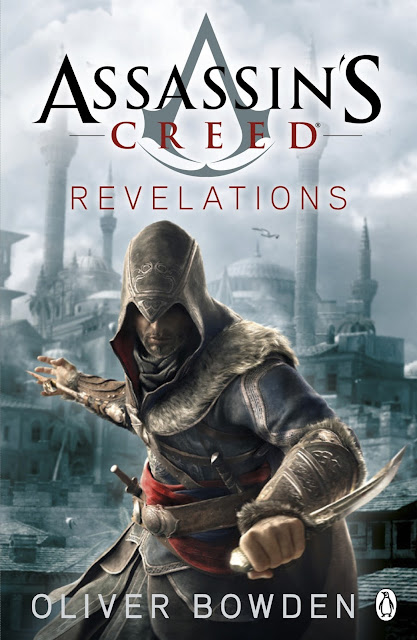 "REVIEW: ""Assassin's Creed: Revelations"" (Book 4) by Oliver Bowden"