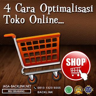 4 Cara Optimalisasi Situs Toko Online