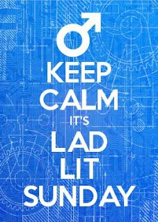 Lad Lit Sunday, Keep Calm, Lad Lit, Lad Lit news, #LadLitSunday
